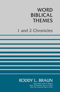 1 and 2 Chronicles (Word Biblical Themes Series) Paperback