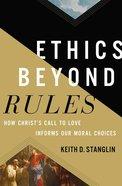 Ethics Beyond Rules eBook