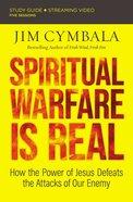 Spiritual Warfare is Real: Countering the Attacks of Satan (Study Guide) Paperback