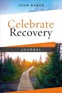 Journal: Celebrate Recovery (Celebrate Recovery Series) Hardback