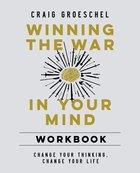 Winning the War in Your Mind Workbook eBook