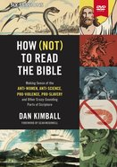 How to Read the Bible (Video Study): Making Sense of the Anti-Women, Anti-Science, Pro-Violence, Pro-Slavery and Other Crazy Sounding Parts of Scriptu DVD