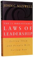 The 21 Irrefutable Laws of Leadership Paperback
