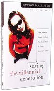 Saving the Millennial Generation Paperback