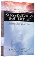 Your Sons and Daughters Shall Prophesy Paperback