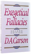 Exegetical Fallacies (2nd Ed) Paperback