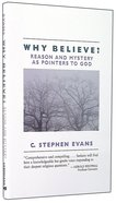 Why Believe? Paperback