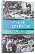 Famous Conversions Paperback