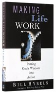 Making Life Work Paperback