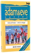 The Adam and Eve Agenda Paperback