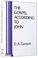 The Gospel According to John (Pillar New Testament Commentary Series) Hardback