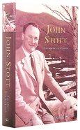 John Stott: The Making of a Leader Hardback