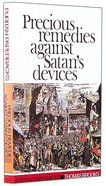 Precious Remedies Against Satan (Puritan Paperbacks Series) Paperback