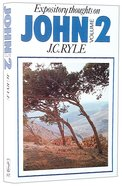 Expository Thoughts on John (Vol 2) Paperback