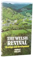 The Welsh Revival: Its Origin and Development