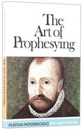 The Art of Prophesying Paperback