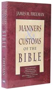 Manners & Customs of the Bible Paperback