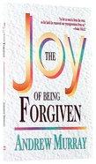 Joy of Being Forgiven Paperback