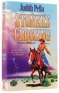 Stoner's Crossing (#02 in Lone Star Legacy Series) Paperback