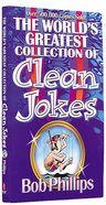 The World's Greatest Collection of Clean Jokes Mass Market