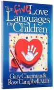 The Five Love Languages of Children Paperback