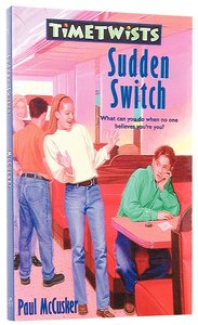 Sudden Switch (#01 in Time Twists Series)