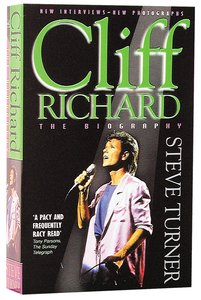 Cliff Richard: The Biography (2nd Edition)