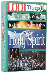 1001 Things You Wanted to Know About Holy Spirit