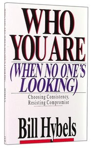 Who You Are (When No Ones Looking)