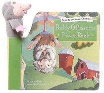 Paddy Opossoms Prayer Book (#03 in Read-to-me Puppet Buddies Series)