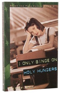 I Only Binge on Holy Hungers (#03 in Raise The Flag Series)