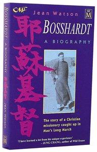 Bosshardt: A Biography