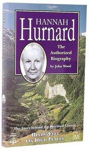 Hannah Hurnard: Authorized Biography