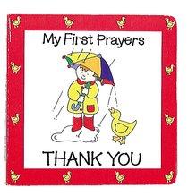 Thank You (My First Prayer Series)