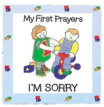 Im Sorry (My First Prayer Series)