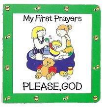 Please God (My First Prayer Series)
