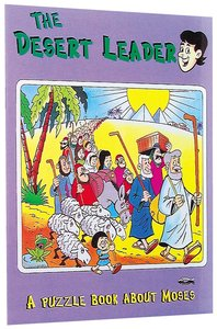 Desert Leader Moses (Puzzle & Learn Series)