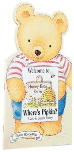Honey Bear Farm Wheres Pipkin?